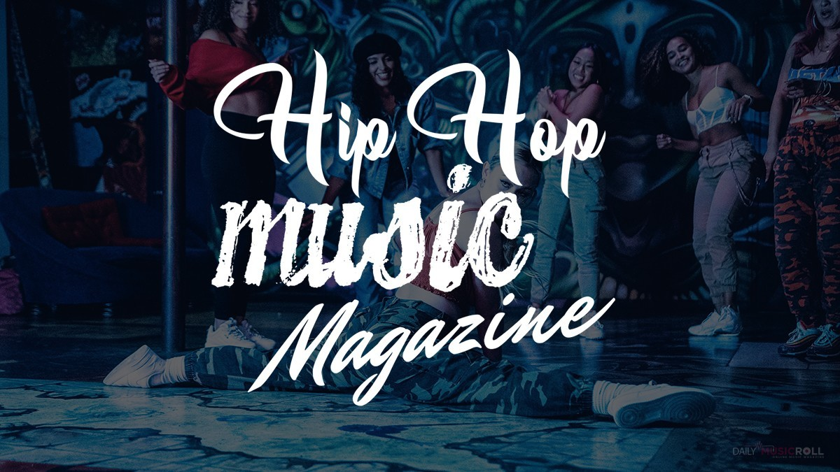 Hip hop music magazine: Daily music roll