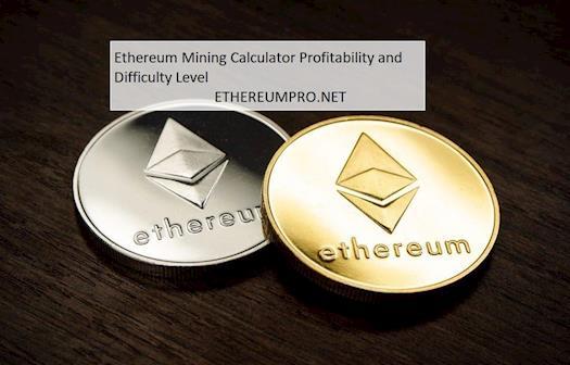 Ethereum Mining Calculator Profitability