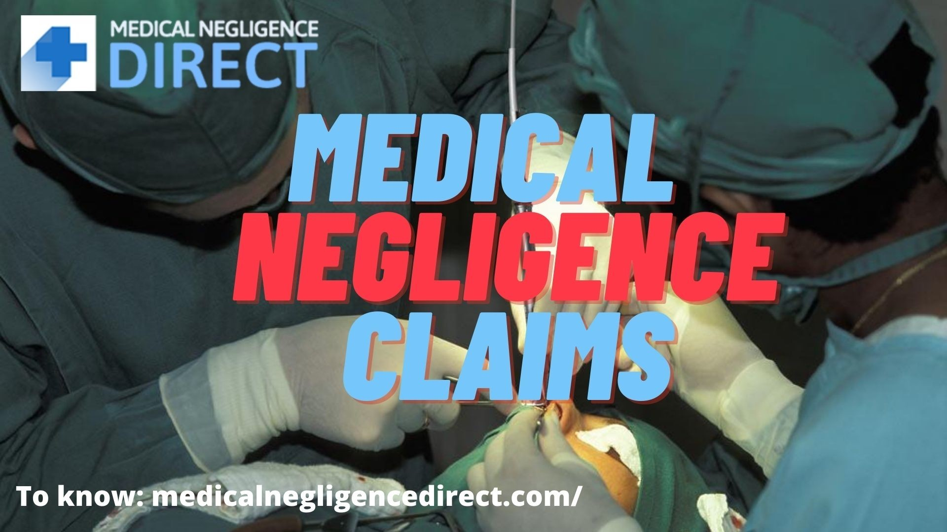 Hire Solicitors for Medical Negligence Claims | Medical Negligence