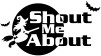 Shout Me About
