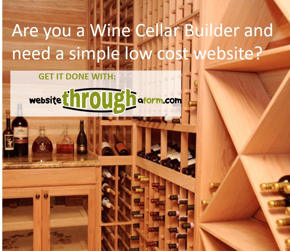 Are You A Wine Cellar Builder Who Needs A Simple Low Cost Website