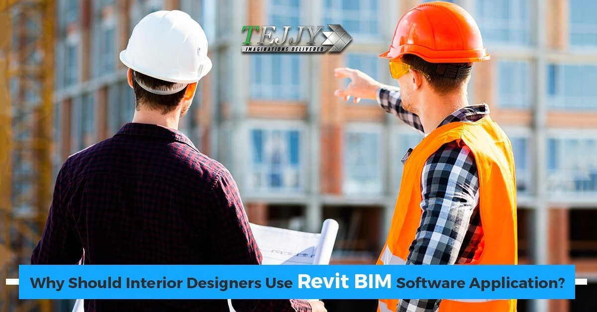 Why Should Interior Designers Use Revit BIM Software Application?