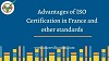 Advantages of ISO Certification in France and other standards