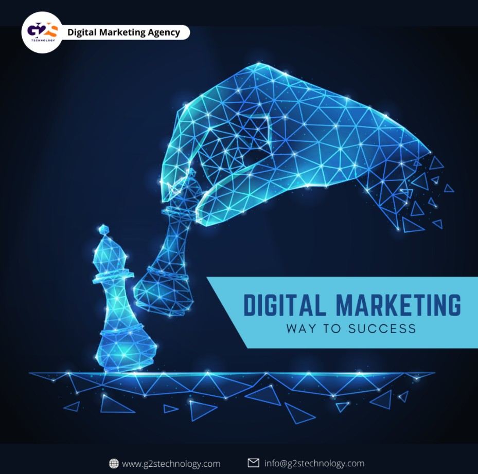 ''Digital Marketing Is a Way To Success'' - G2S Technology