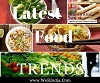 Catch all the Latest Food trends and recipes in India