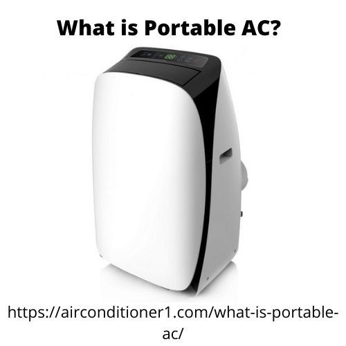 What is Portable AC?