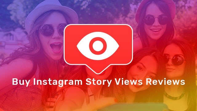 Buy Instagram Story Views Reviews