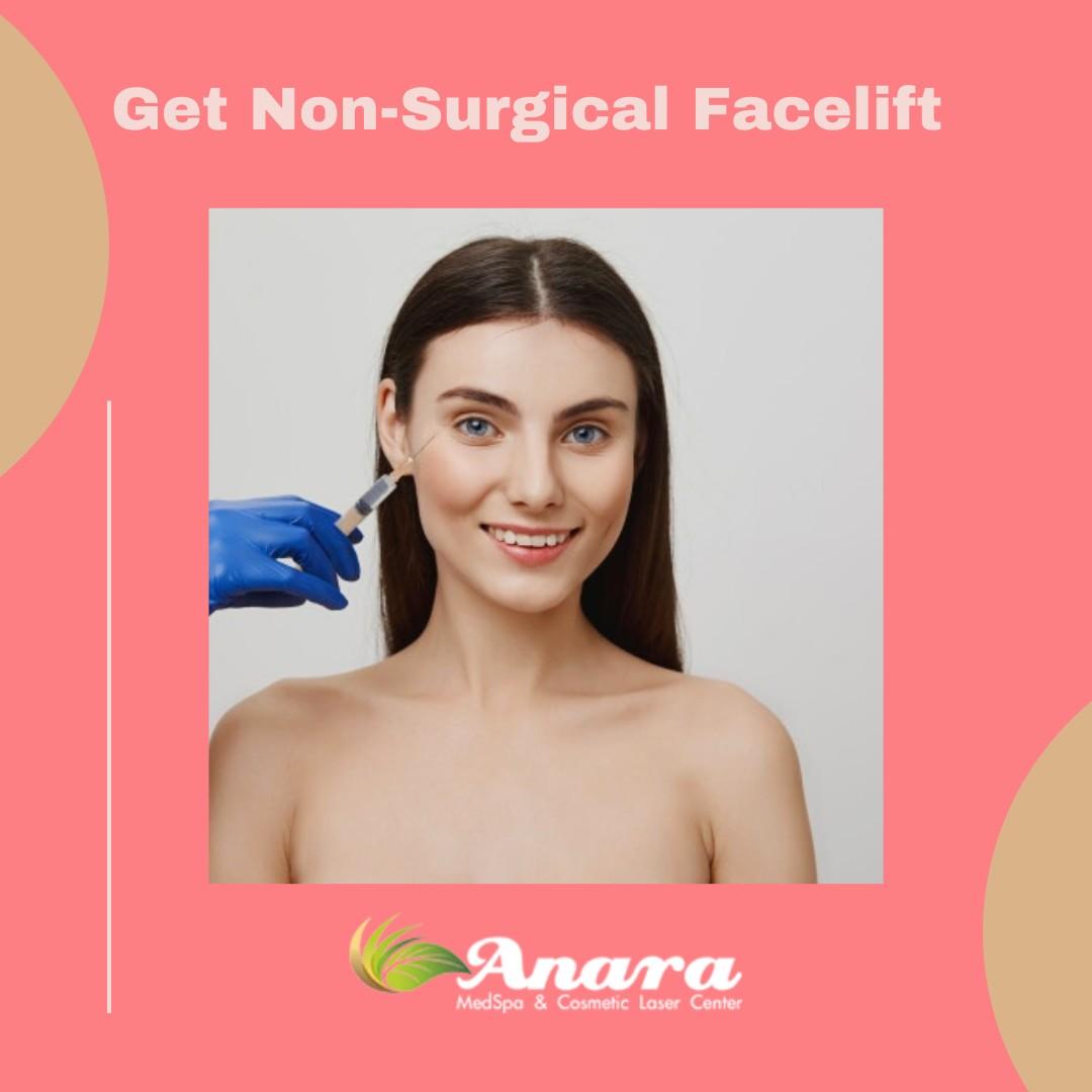 Get Non- Surgical Facelift in New Jersey - Anara Medspa