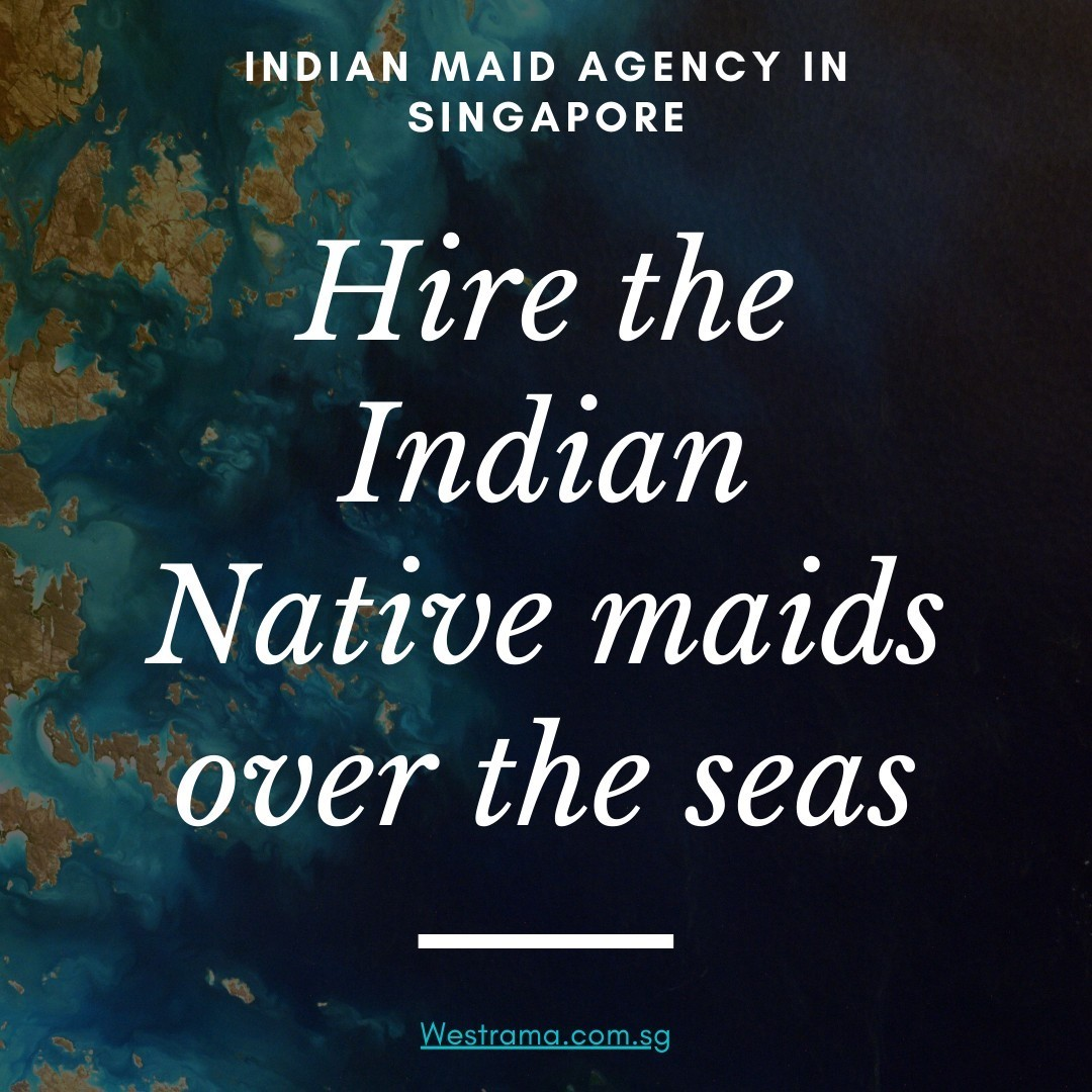 Best indian maid agency in singapore