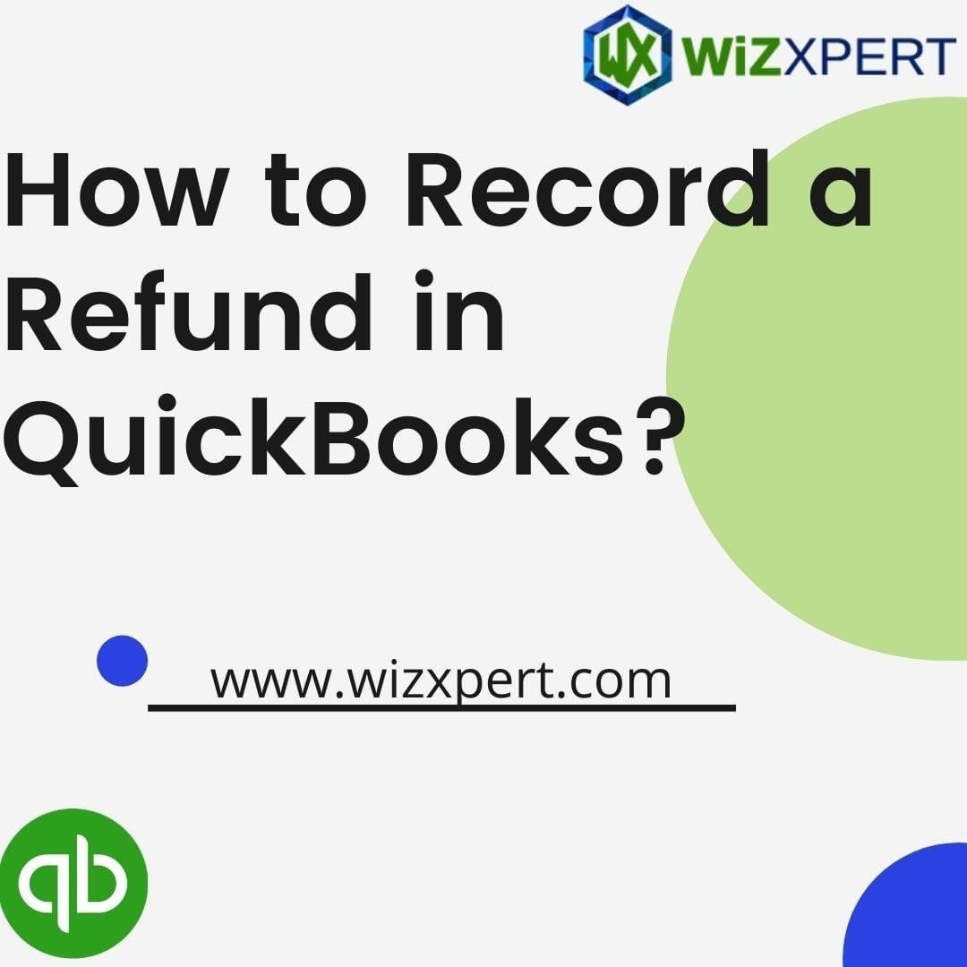 How to record Vendors refund In QuickBooks