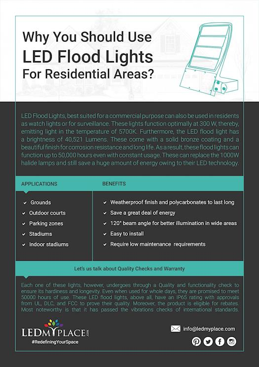 Why You Should Use LED Flood Lights For Residential Areas?