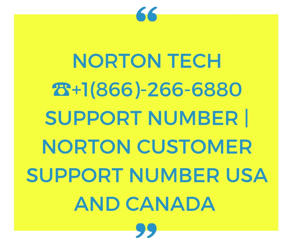 Norton Tech +1(866)-266-6880 Support Phone Number Customer Support Service