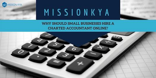 Why Should Small Businesses Hire a Chartered Accountant Online
