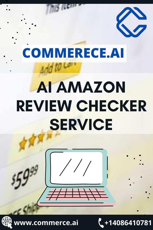 Best AI Amazon Review Checker Service   Commerce.Ai