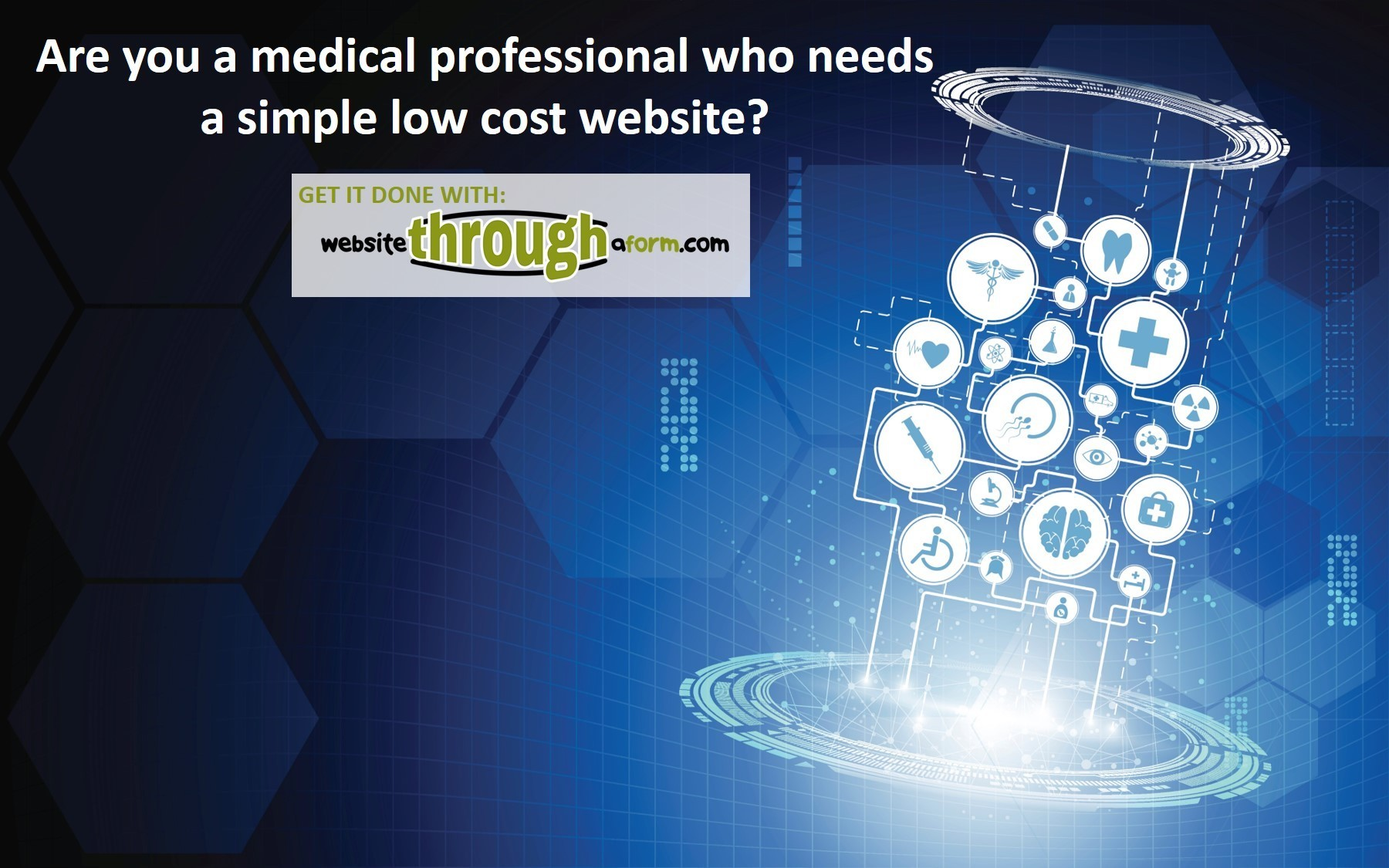 Are You A Medical Professional Who Needs A Simple Low Cost Website