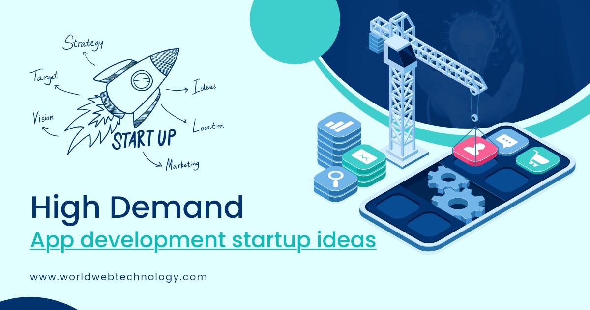 High Demand App Development Startup Ideas Amid Covid-19