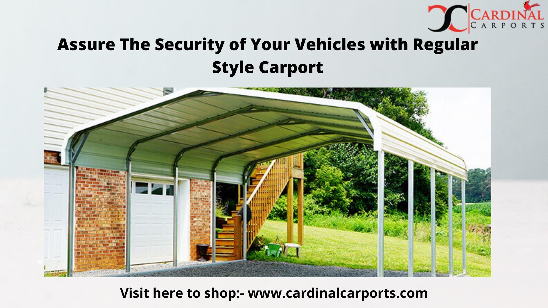 Regular Style Carport - Something Extremely Useful to Meet Shelter Needs for Vehicles