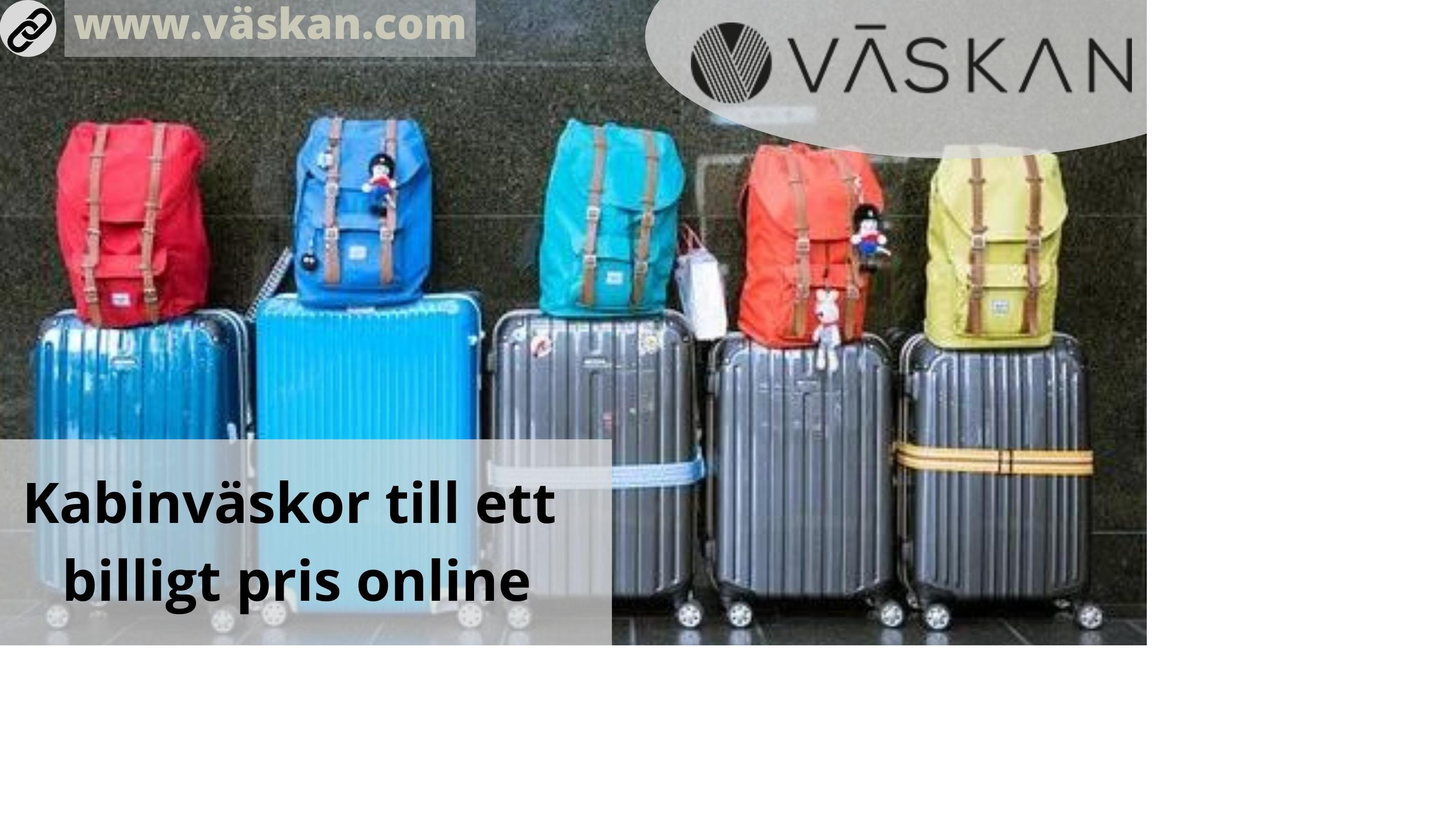 Kabinväskor till ett billigt pris online
