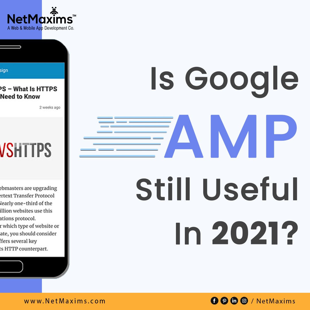 NetMaxims | 15 Useful Things To Know About Google AMP in 2021