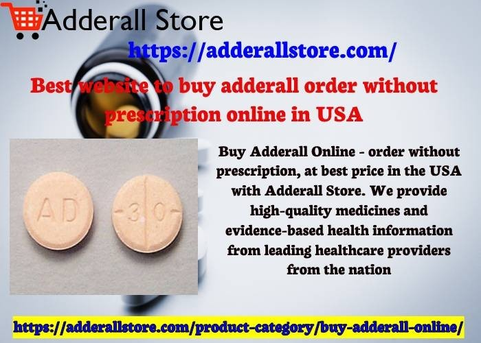 Best website to buy adderall order without prescription online in USA