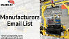 Manufacturers Email List