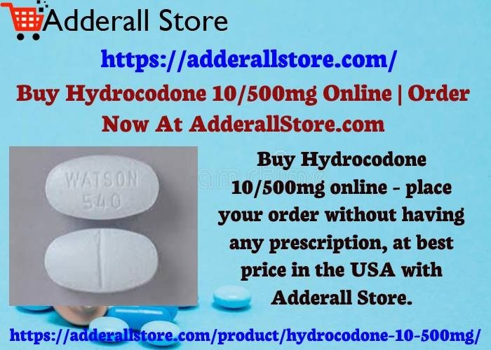 Buy Hydrocodone 10/500mg Online | Order Now At AdderallStore.com