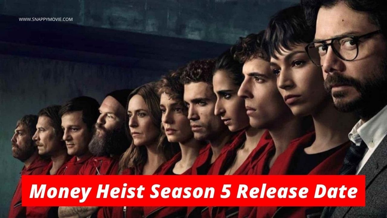 Money Heist Season 5 Release Date On Netflix In Hindi