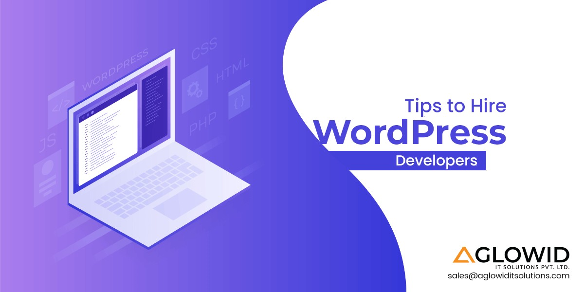 Tips to hire wordPress developer