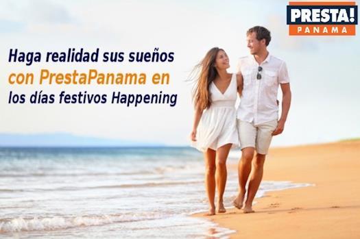 Haga realidad sus sueños con PrestaPanama en los días festivos Happening