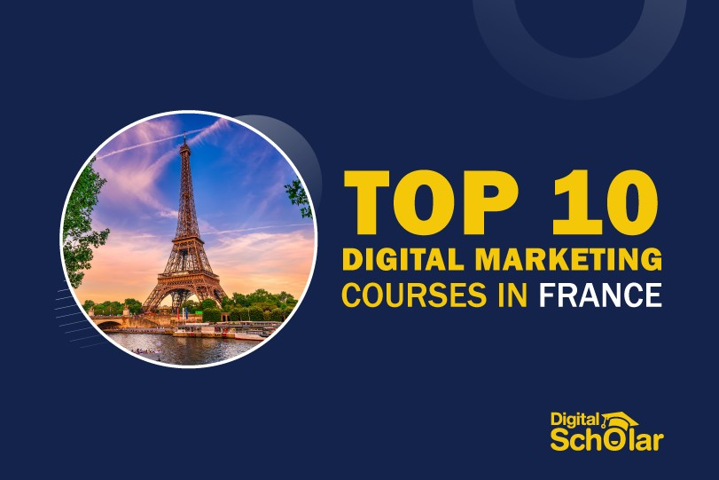 Top 10 Digital Marketing Courses in France