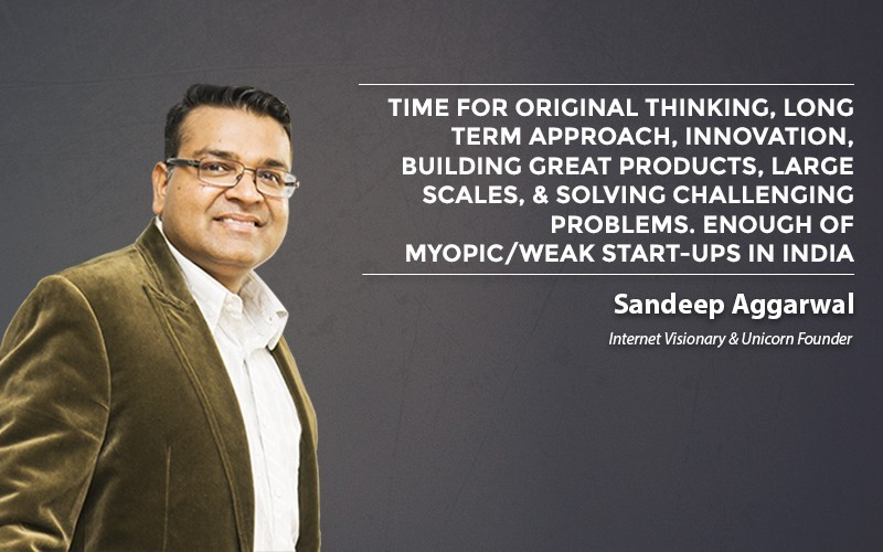 Sandeep Aggarwal Start-Up Quotes