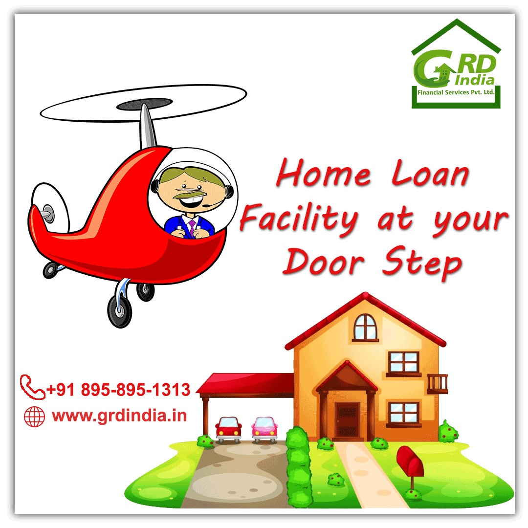 Home Loan Facility at Your Door Step