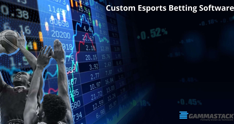 Custom Esports Betting Software