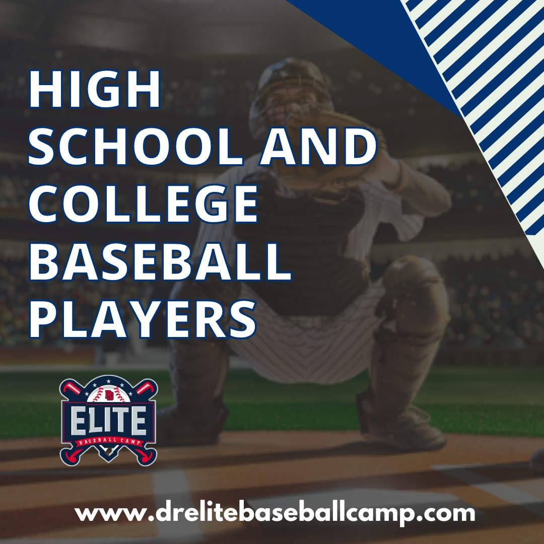 High School And College Baseball Players - Best Baseball Camps