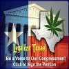 LEGALIZE TEXAS!