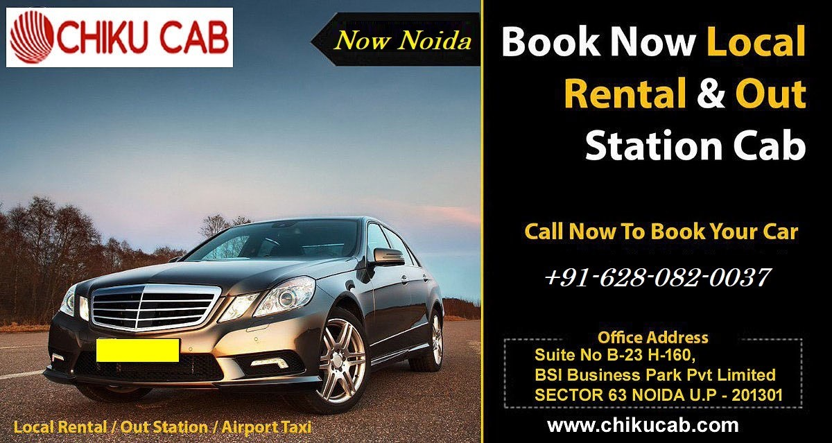Noida Cabs for Car Rental Taxi Services - Chiku Cab Noida