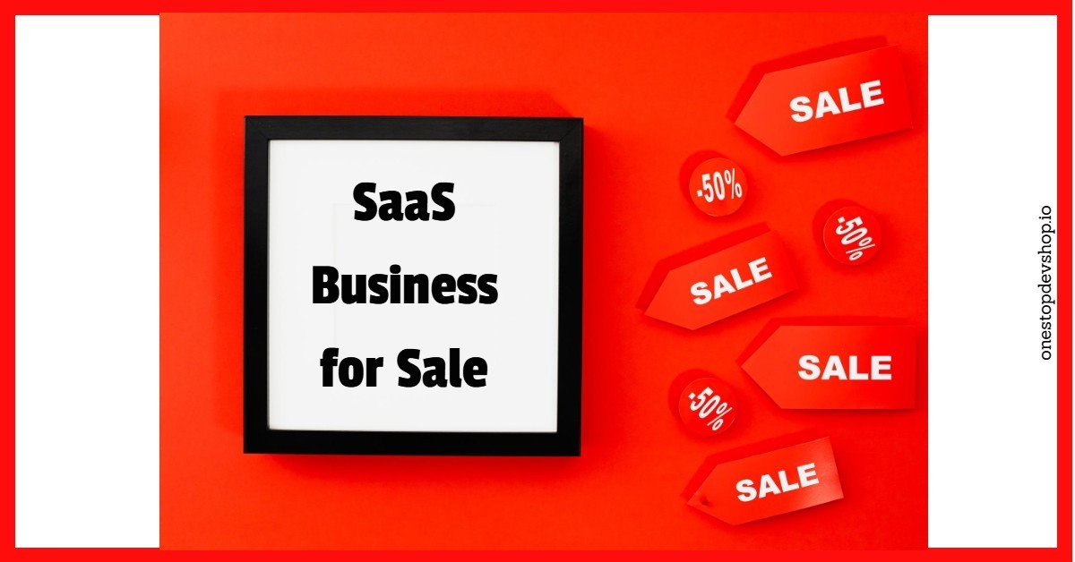 Guide for Finding SaaS Businesses for Sale