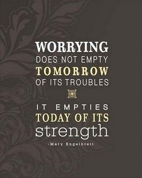 Why You Shouldn't Worry!