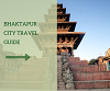 bhaktapur city travel guide