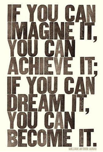 If You Can Imagine It . . .