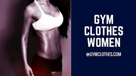 Gym Clothes Is The Revered Gym Outfits Womens Online Store With Great Collection