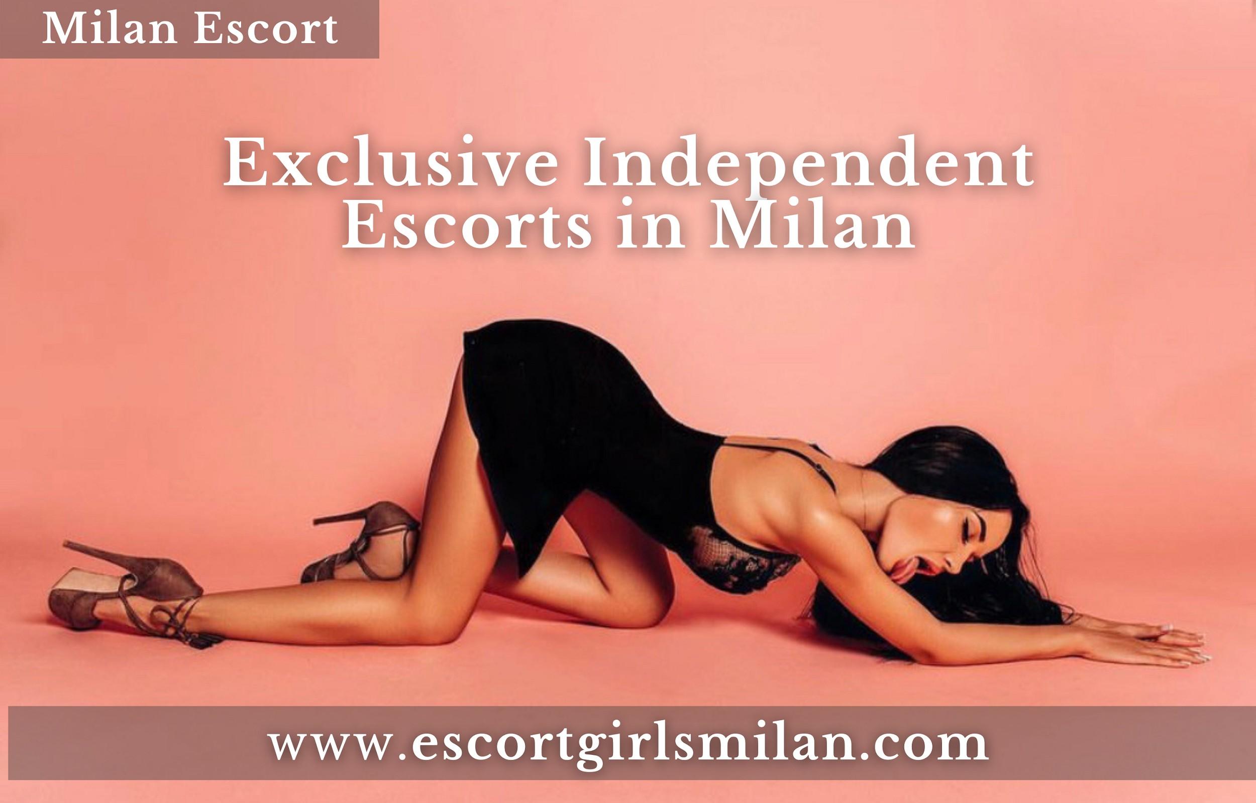 Exclusive Independent Escorts in Milan