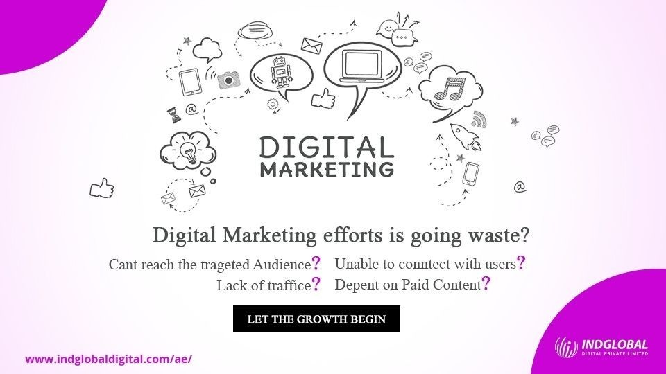 Digital Marketing Agency in Dubai, Sharjah, Abu - Dhabi.