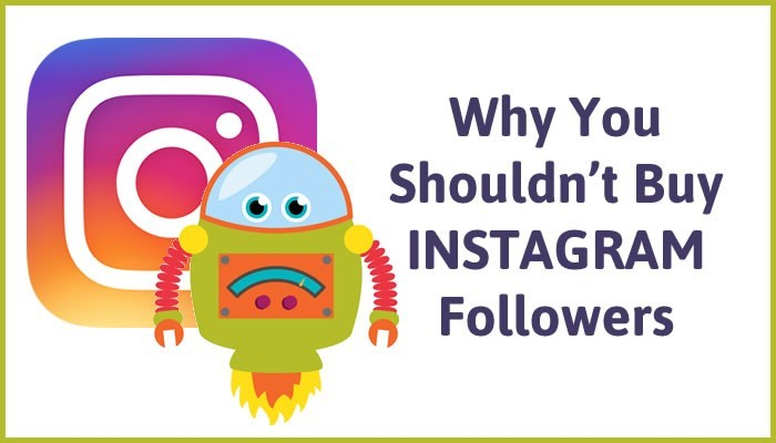 why should not buy Instagram Followers