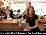 Affordable Health Insurance For Small Business