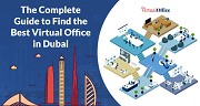 How To Find The Best Virtual Office In Dubai?