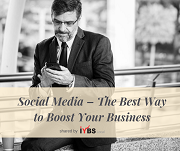 Social Media – The Best Way to Boost Your Business