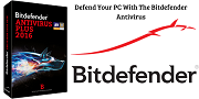 Defend Your PC With The Bitdefender Antivirus