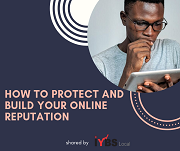 How to protect and build your online reputation