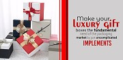 Make your Luxury Gift Boxes the fundamental need of the Packaging Market by just uncomplicated implements